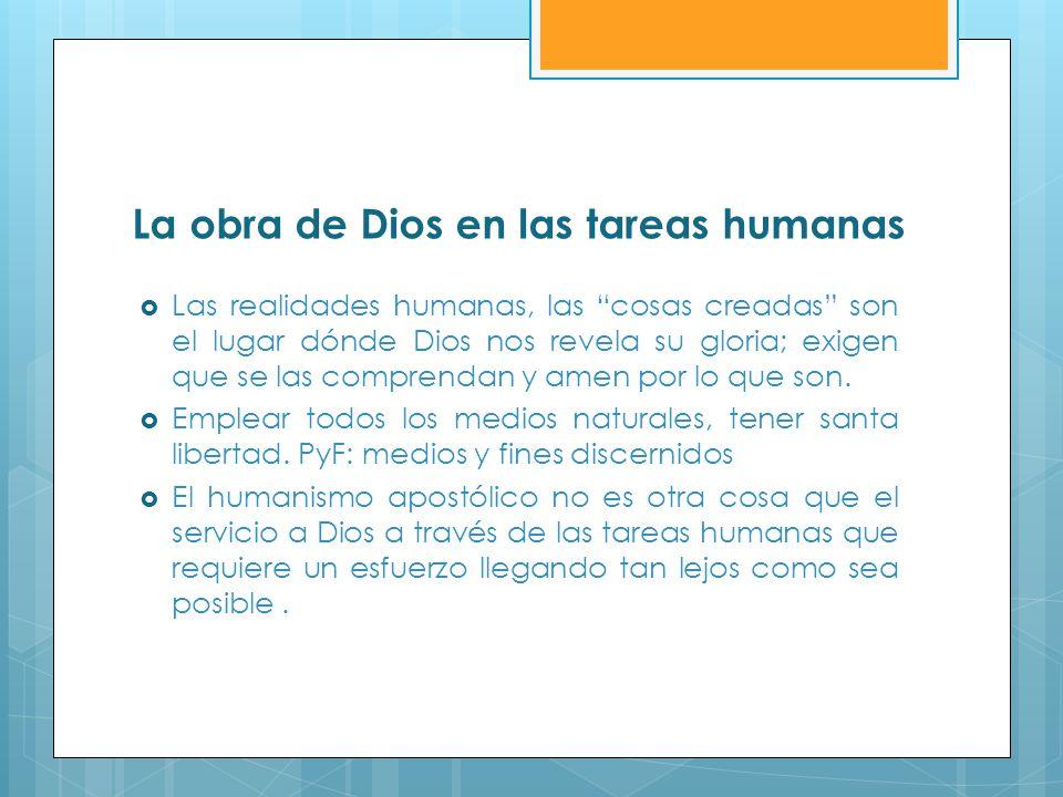 La obra de Dios en las tareas humanas