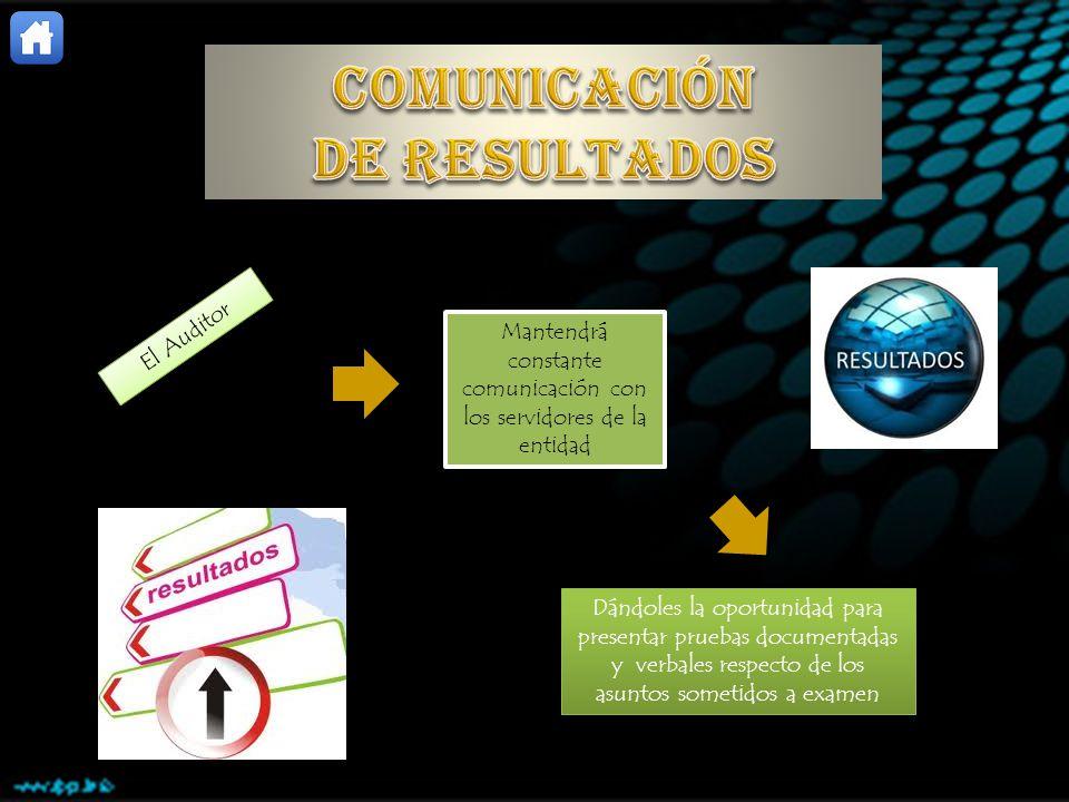 Mantendrá constante comunicación con los servidores de la entidad