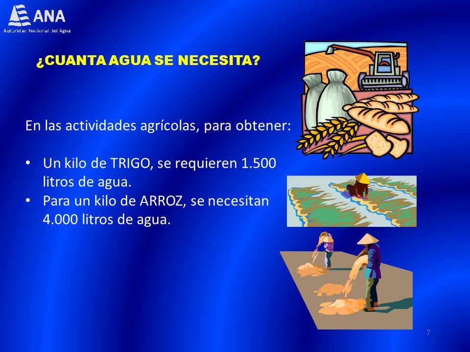 En las actividades agrícolas, para obtener: