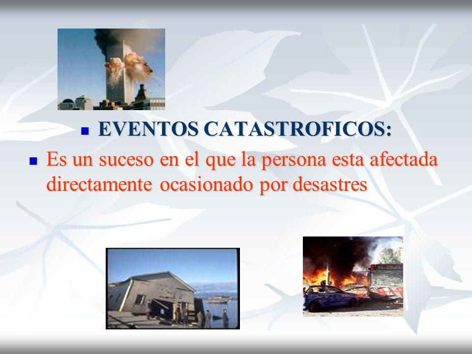 EVENTOS CATASTROFICOS: