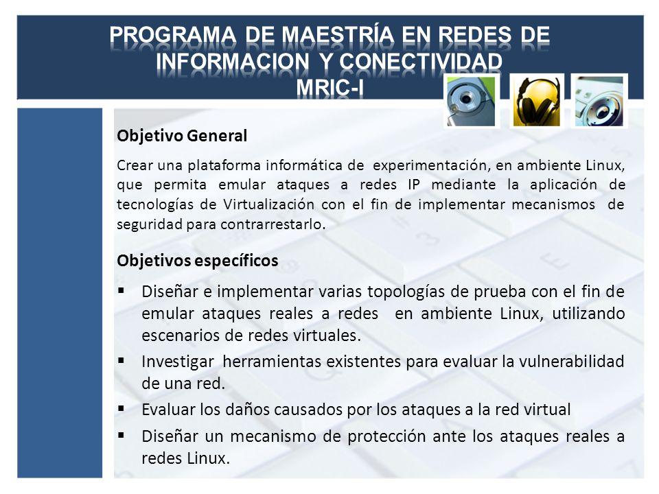 PROGRAMA DE MAESTRÍA EN REDES DE INFORMACION Y CONECTIVIDAD MRIC-I