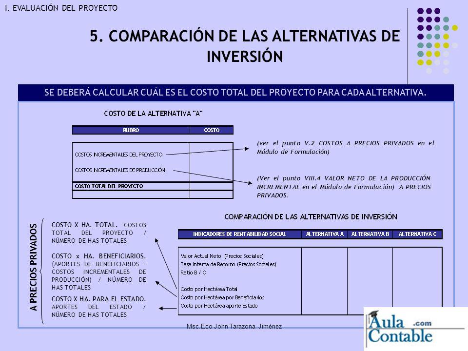 5. COMPARACIÓN DE LAS ALTERNATIVAS DE INVERSIÓN