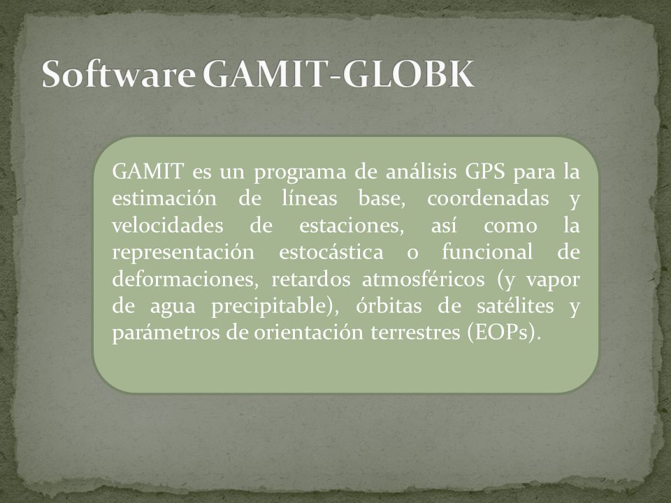 Software GAMIT-GLOBK