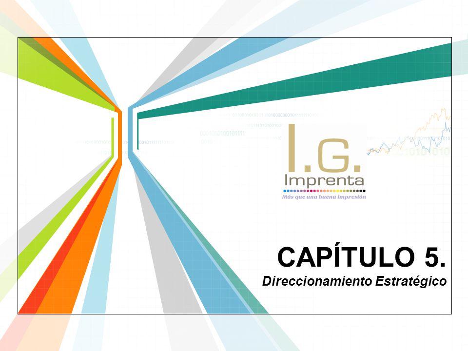 CAPÍTULO 5. Direccionamiento Estratégico