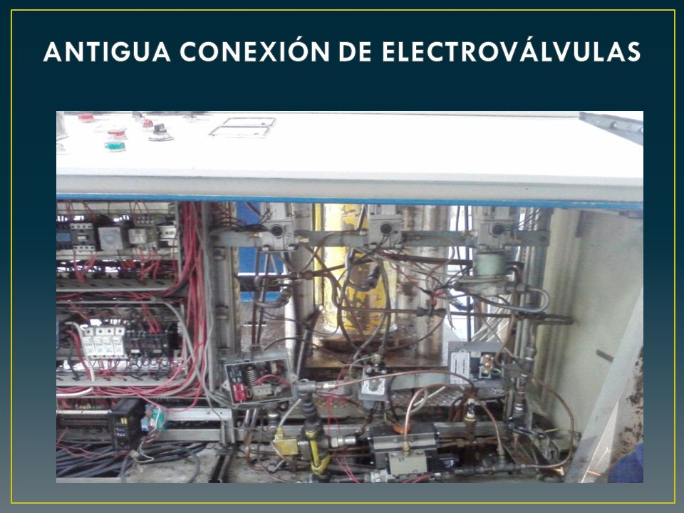 ANTIGUA CONEXIÓN DE ELECTROVÁLVULAS