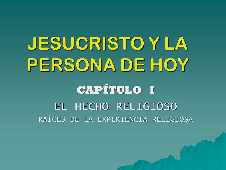 JESUCRISTO Y LA PERSONA DE HOY