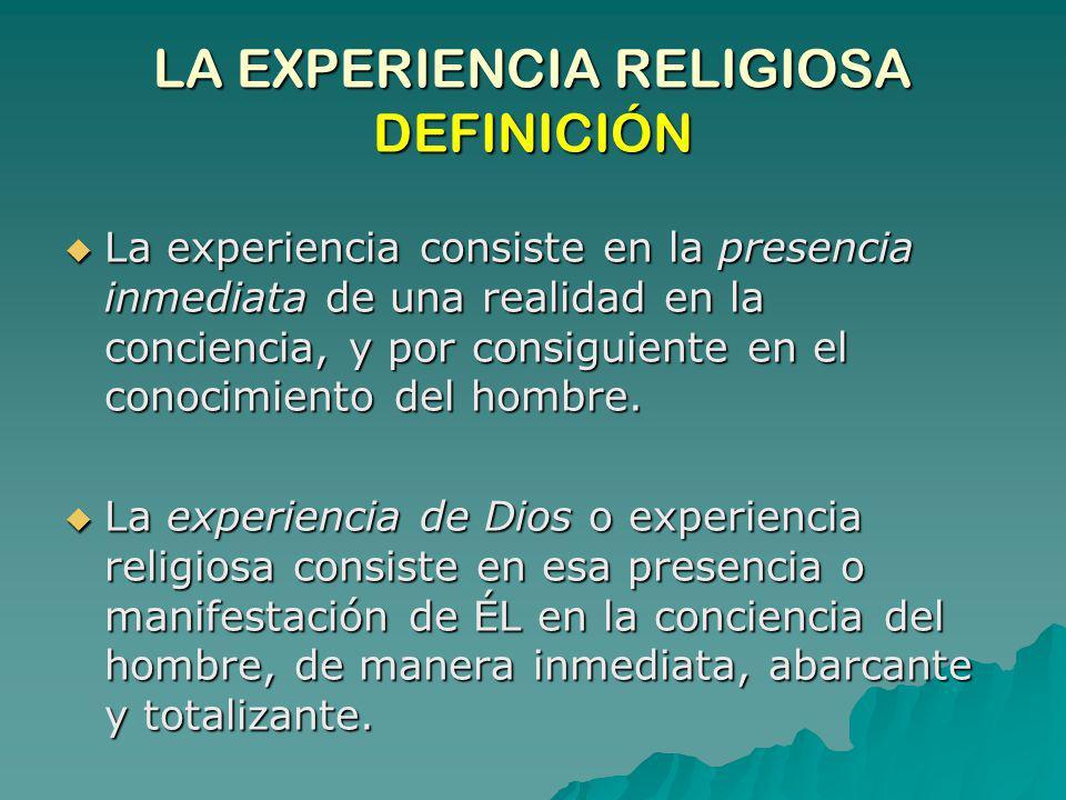 LA EXPERIENCIA RELIGIOSA DEFINICIÓN