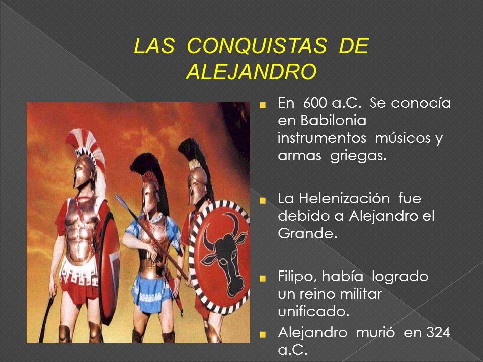 LAS CONQUISTAS DE ALEJANDRO