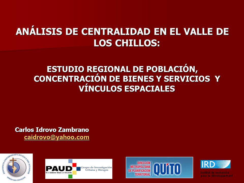 ANÁLISIS DE CENTRALIDAD EN EL VALLE DE LOS CHILLOS: