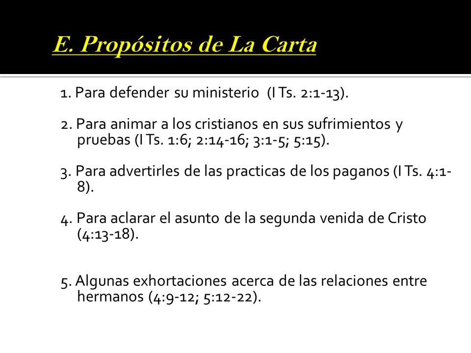 E. Propósitos de La Carta
