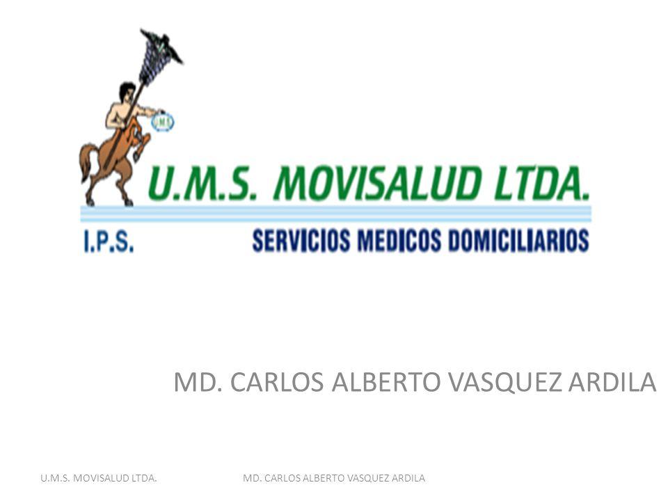 MD. CARLOS ALBERTO VASQUEZ ARDILA