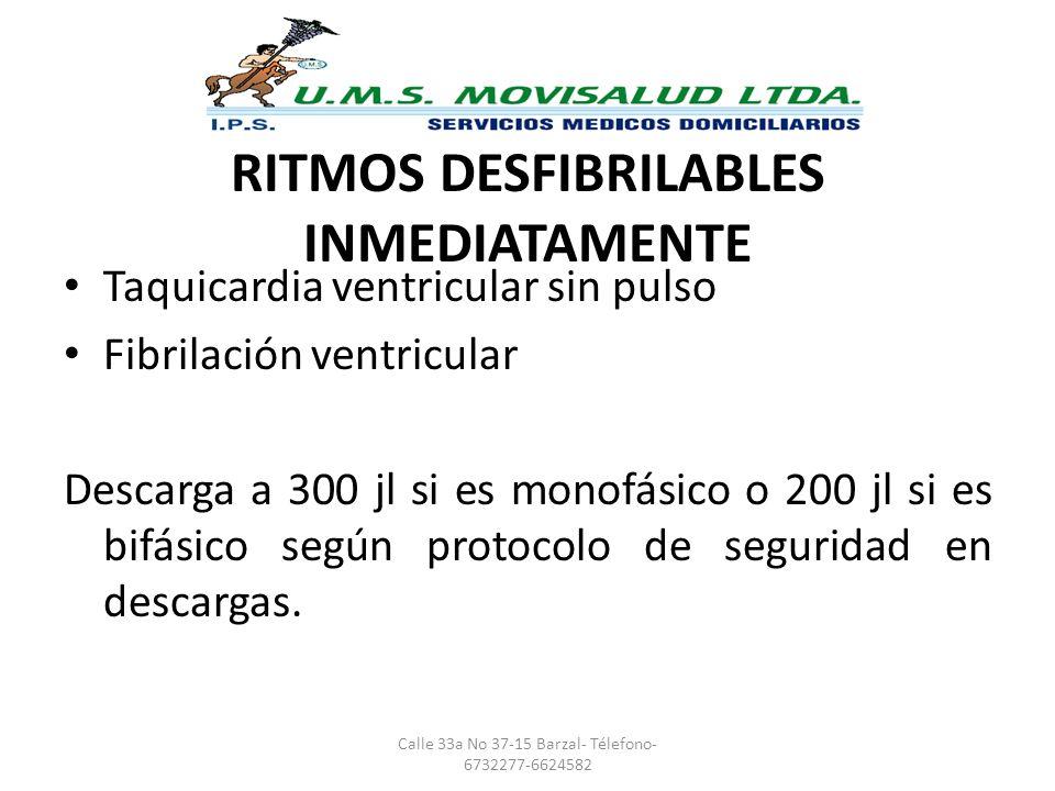RITMOS DESFIBRILABLES INMEDIATAMENTE