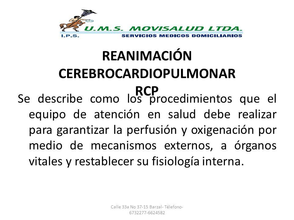 REANIMACIÓN CEREBROCARDIOPULMONAR RCP