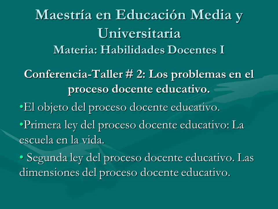 Conferencia-Taller # 2: Los problemas en el proceso docente educativo.