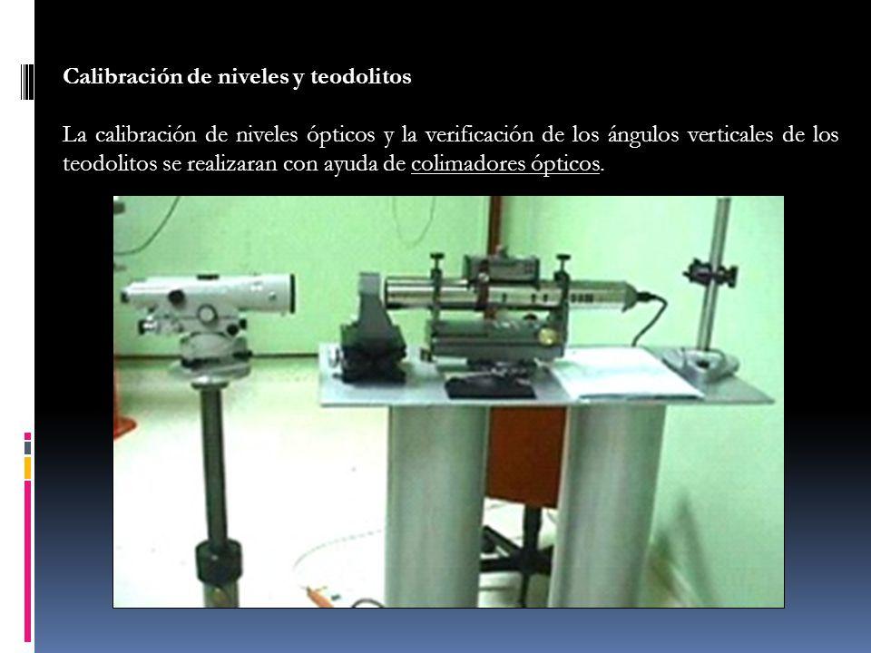 Calibración de niveles y teodolitos