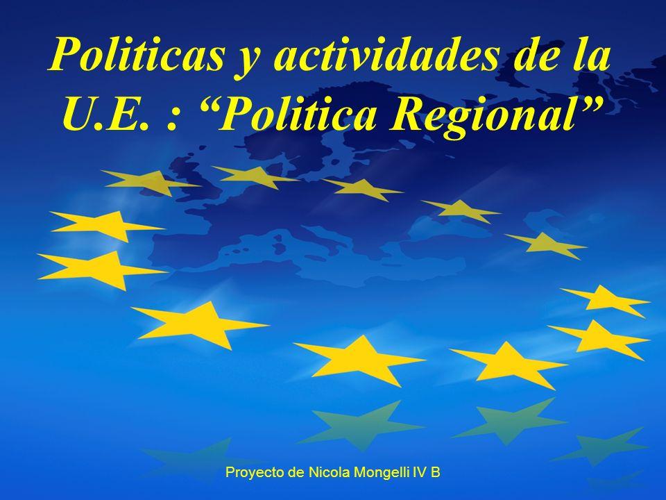 Politicas y actividades de la U.E. : Politica Regional