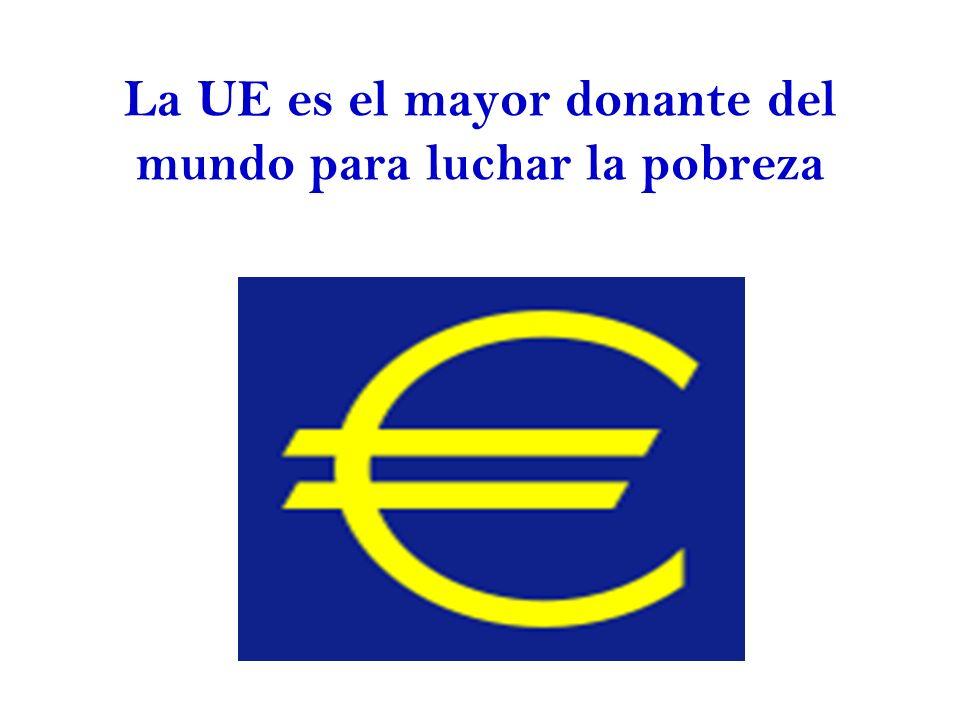 La UE es el mayor donante del mundo para luchar la pobreza