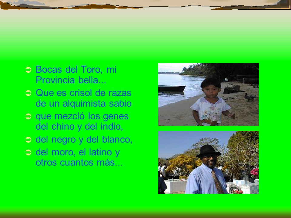 Bocas del Toro, mi Provincia bella...
