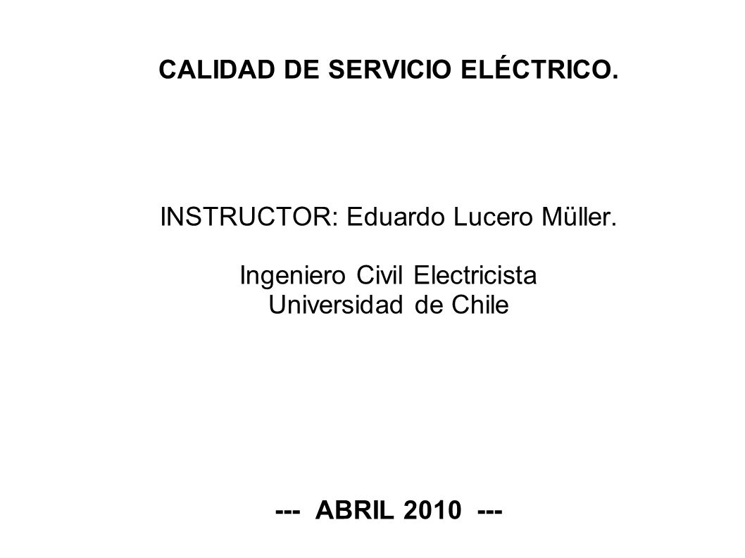 CALIDAD DE SERVICIO ELÉCTRICO.