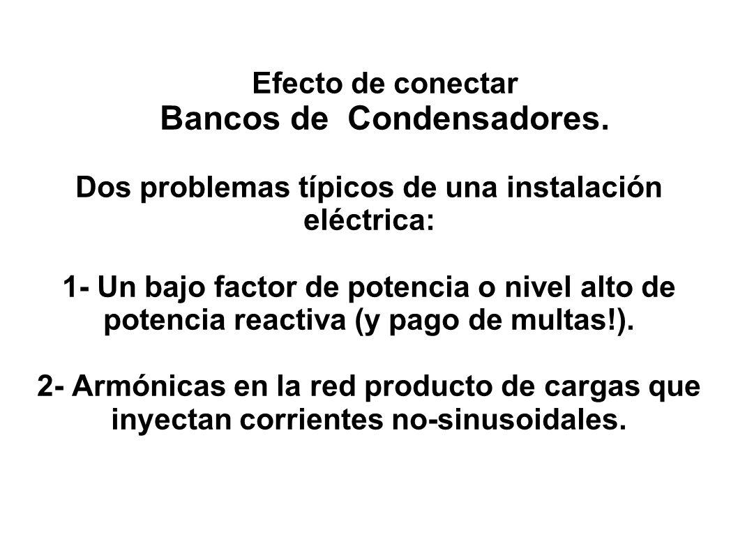 Bancos de Condensadores.