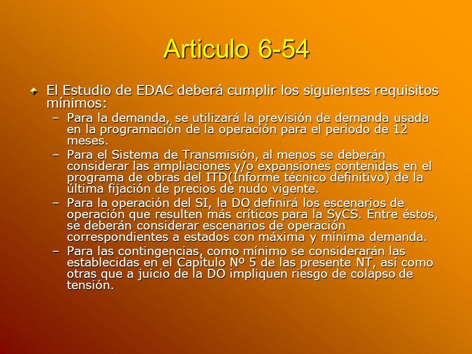 Articulo 6-54 El Estudio de EDAC deberá cumplir los siguientes requisitos mínimos: