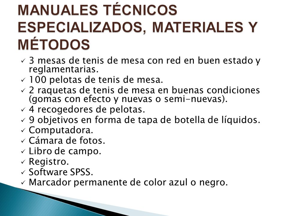 MANUALES TÉCNICOS ESPECIALIZADOS, MATERIALES Y MÉTODOS