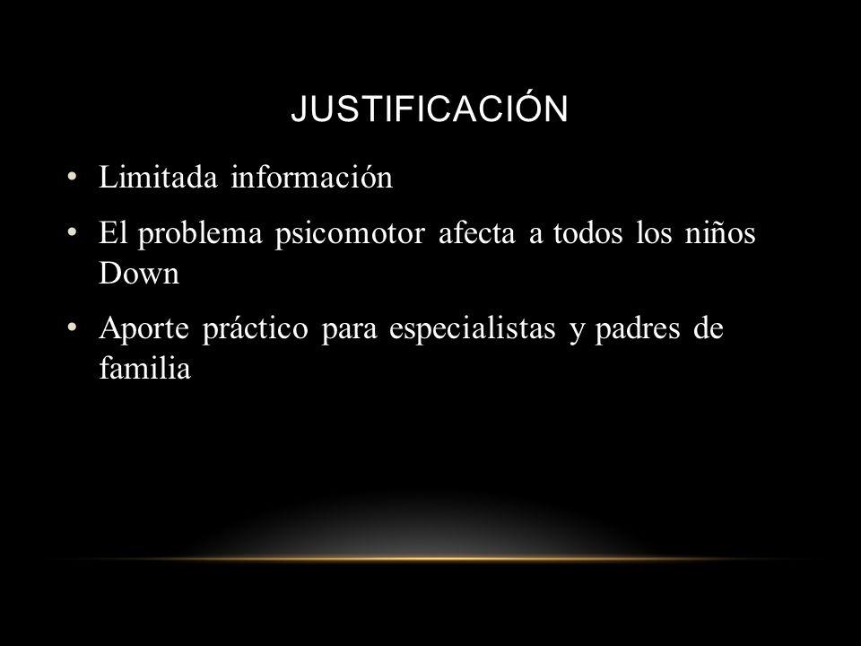 JUSTIFICACIÓN Limitada información