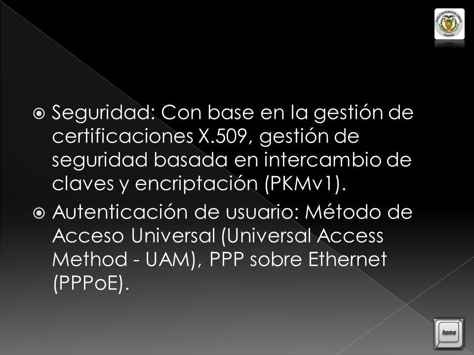 Seguridad: Con base en la gestión de certificaciones X