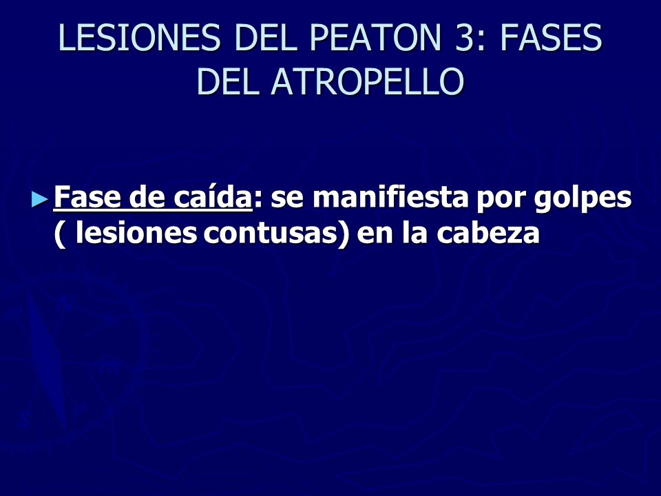 LESIONES DEL PEATON 3: FASES DEL ATROPELLO