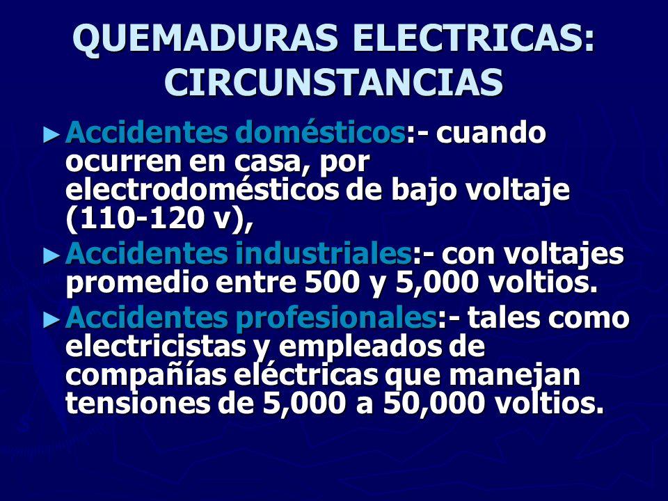 QUEMADURAS ELECTRICAS: CIRCUNSTANCIAS