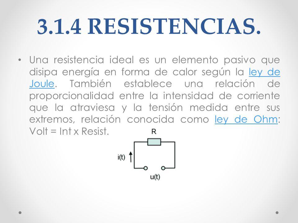 3.1.4 RESISTENCIAS.