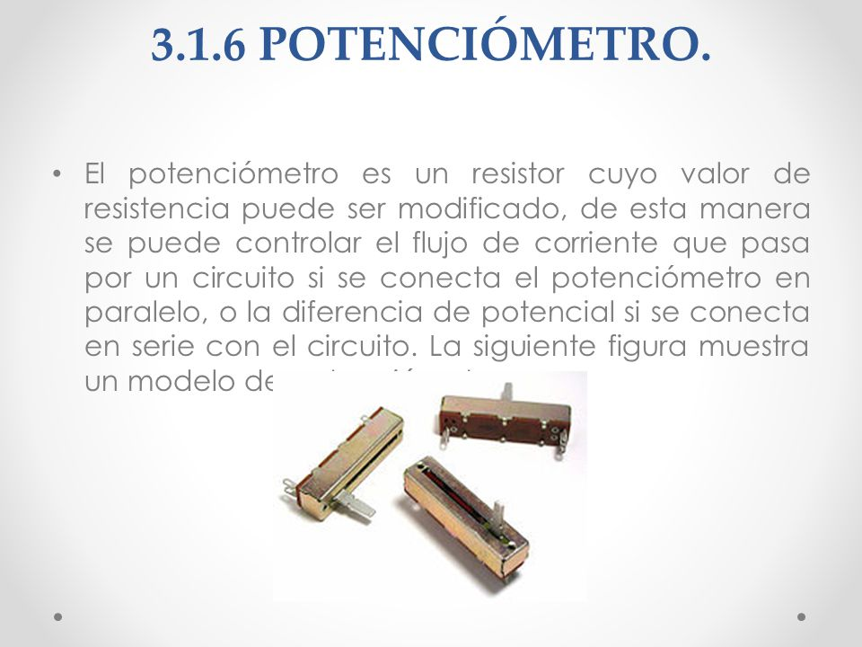 3.1.6 POTENCIÓMETRO.