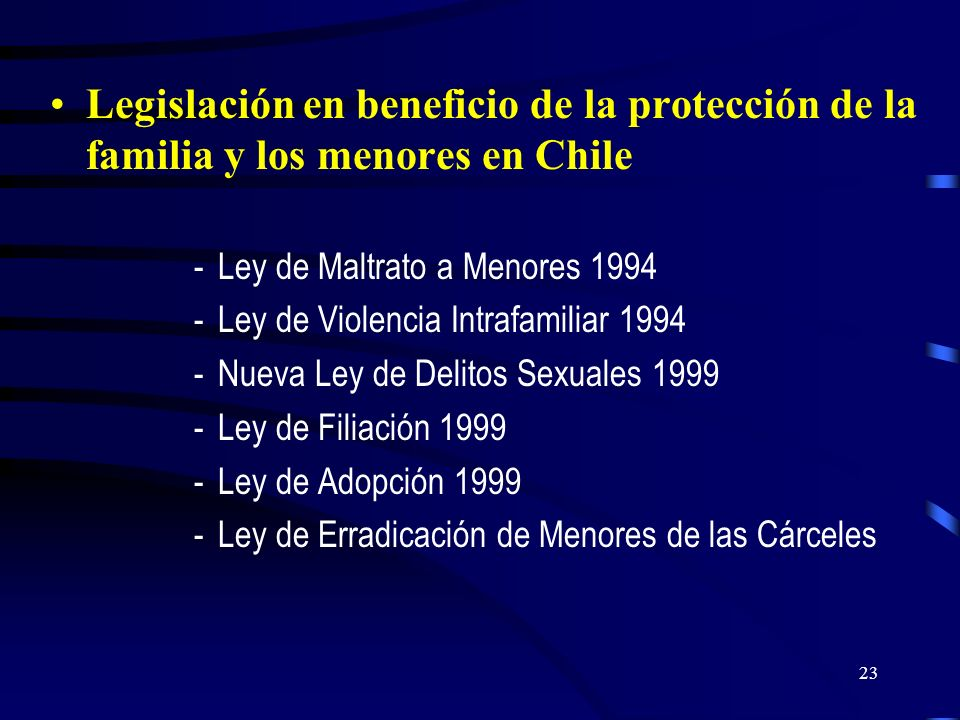 Legislación en beneficio de la protección de la familia y los menores en Chile