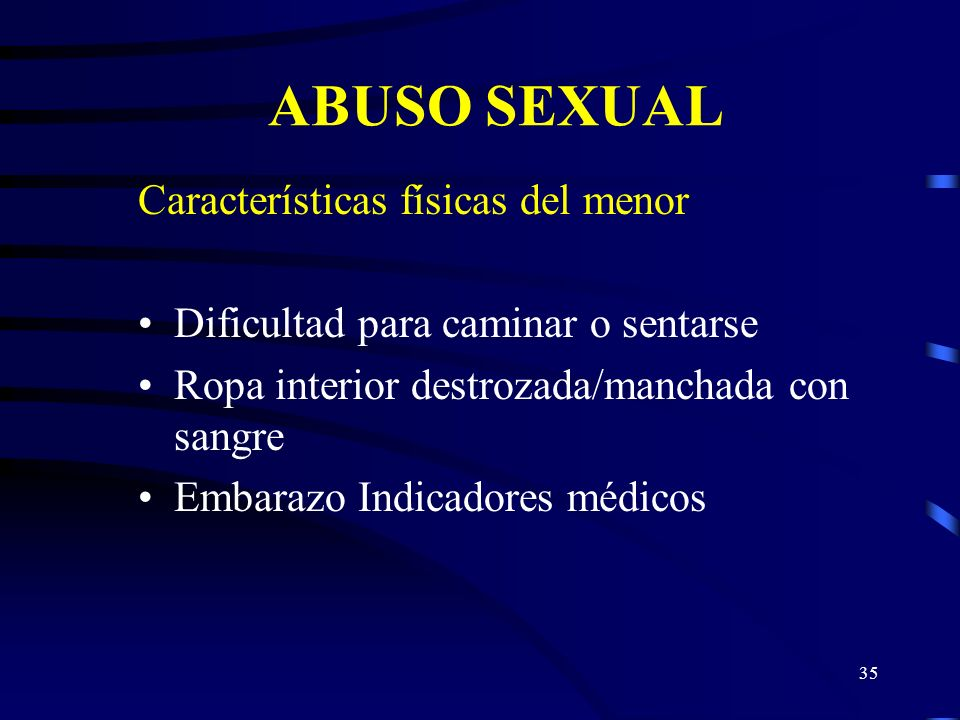 ABUSO SEXUAL Características físicas del menor
