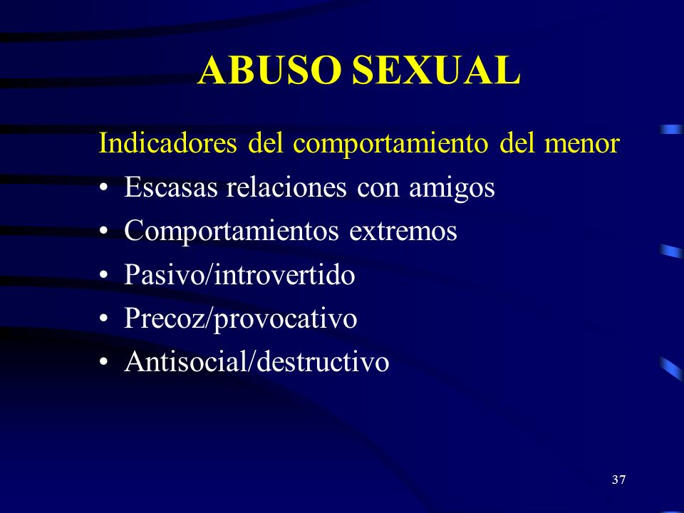 ABUSO SEXUAL Indicadores del comportamiento del menor