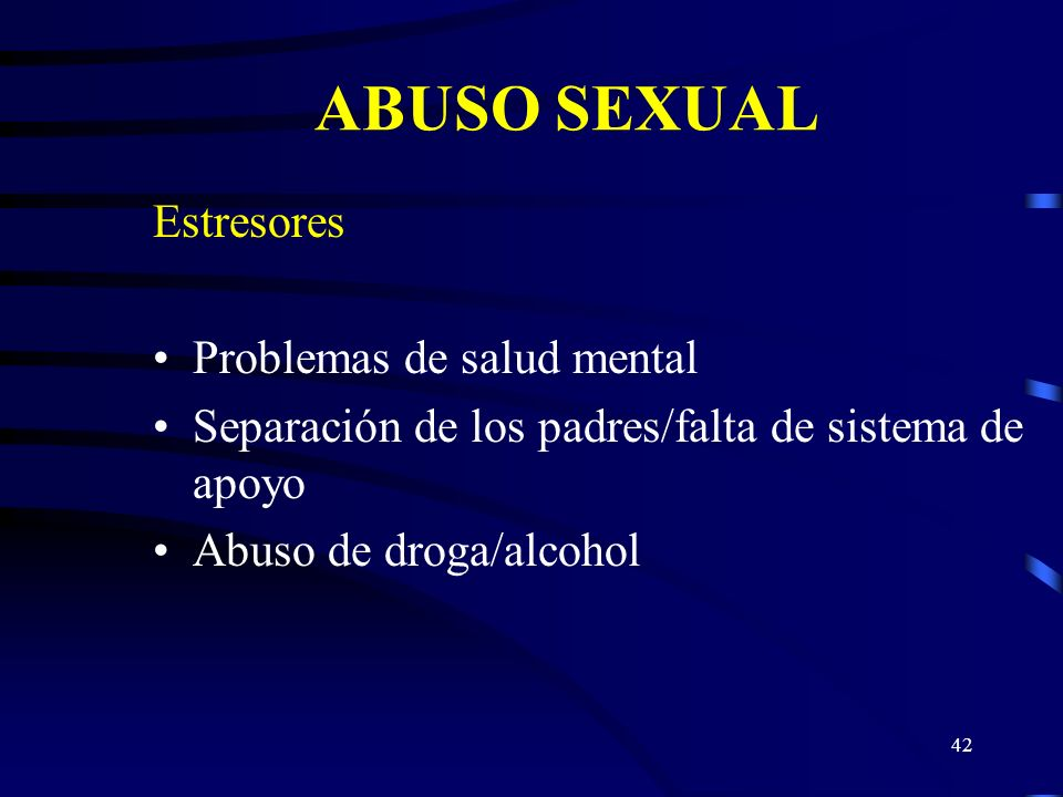 ABUSO SEXUAL Estresores Problemas de salud mental