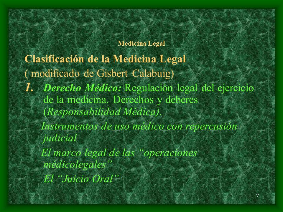 Clasificación de la Medicina Legal ( modificado de Gisbert Calabuig)