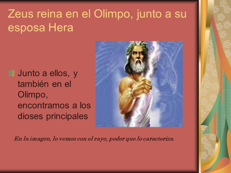 Zeus reina en el Olimpo, junto a su esposa Hera