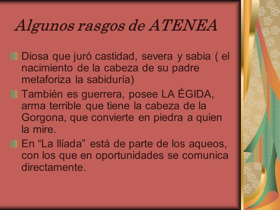 Algunos rasgos de ATENEA