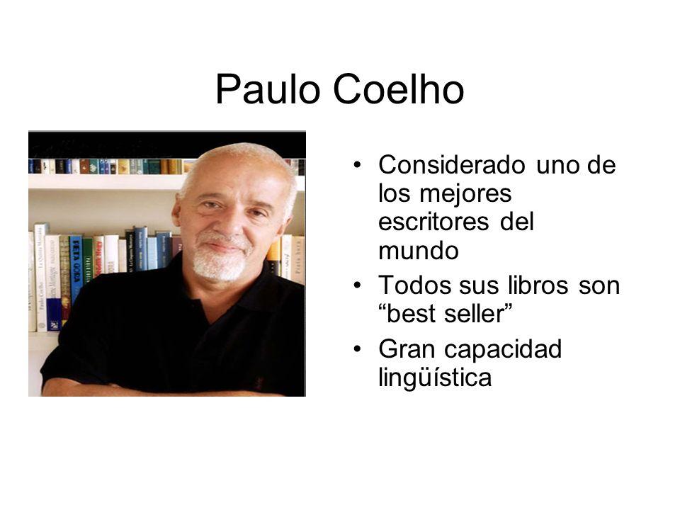 Paulo Coelho Considerado uno de los mejores escritores del mundo