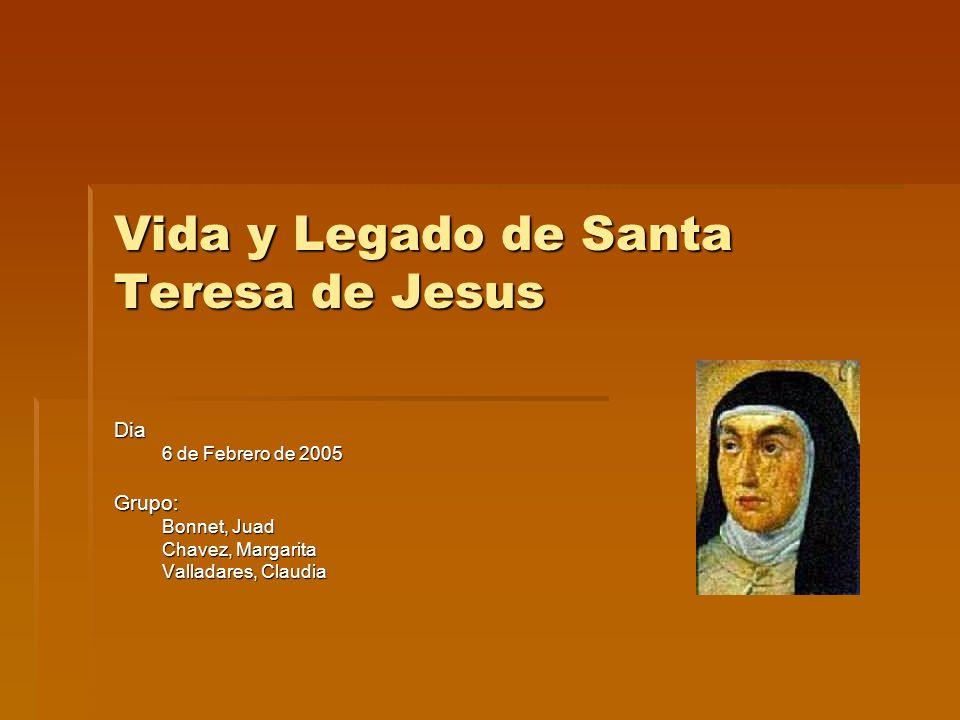 Vida y Legado de Santa Teresa de Jesus