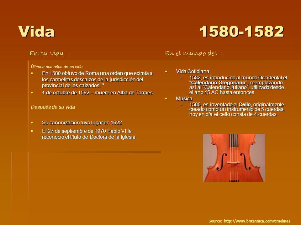 Vida 1580-1582 En su vida… En el mundo del…