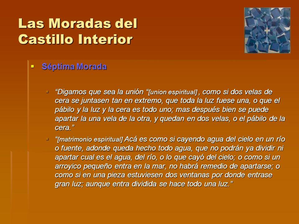 Las Moradas del Castillo Interior