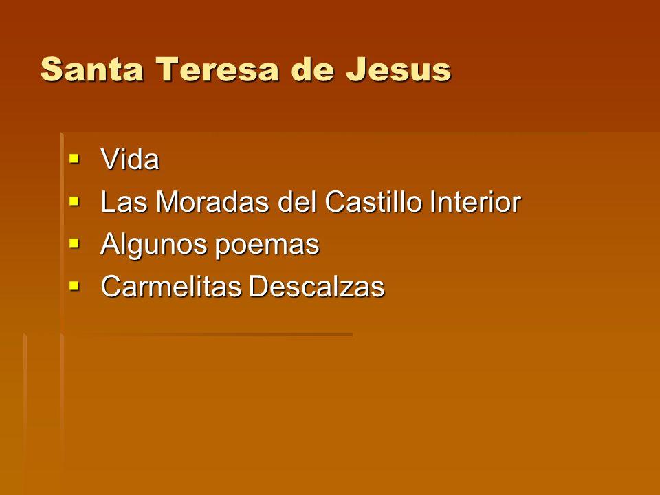 Santa Teresa de Jesus Vida Las Moradas del Castillo Interior