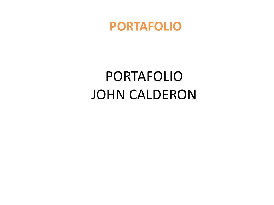 PORTAFOLIO PORTAFOLIO JOHN CALDERON