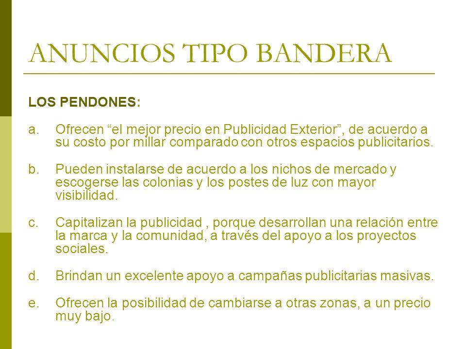 ANUNCIOS TIPO BANDERA LOS PENDONES: