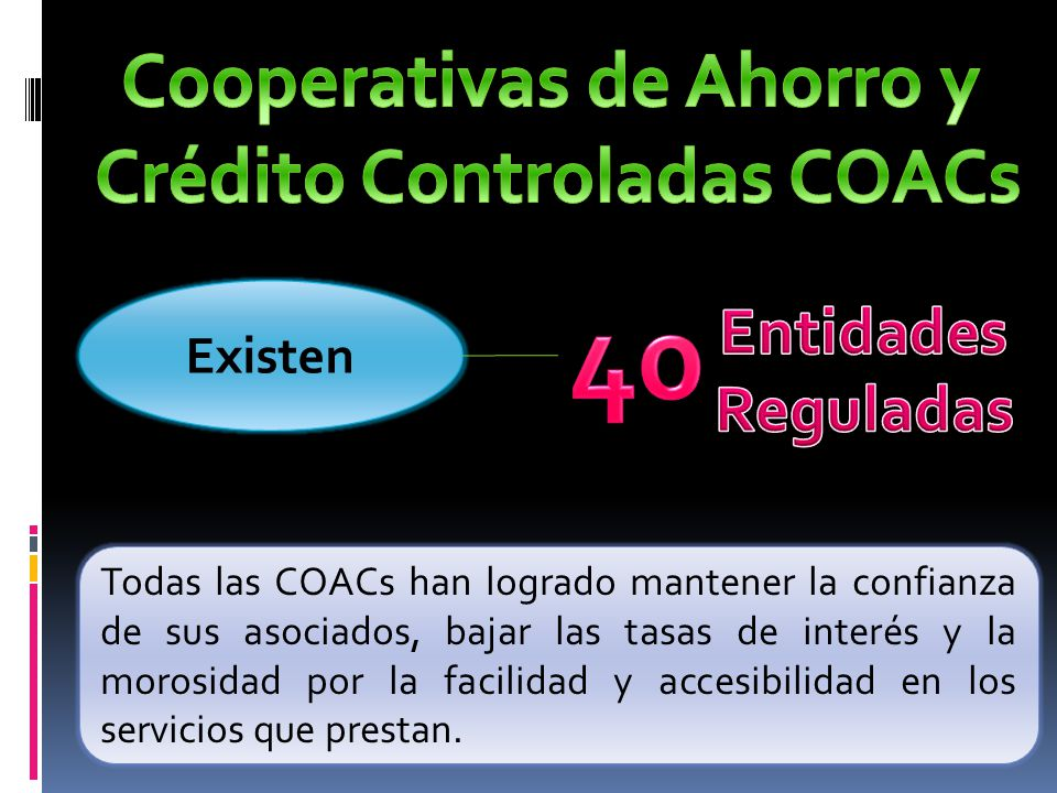 Cooperativas de Ahorro y Crédito Controladas COACs