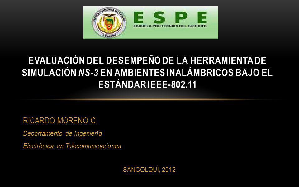 EVALUACIÓN DEL DESEMPEÑO DE LA HERRAMIENTA DE SIMULACIÓN ns-3 EN AMBIENTES INALÁMBRICOS BAJO EL ESTÁNDAR IEEE-802.11