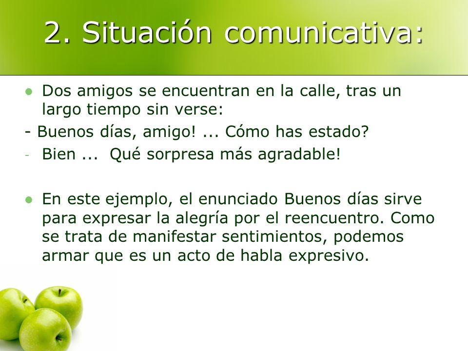 2. Situación comunicativa: