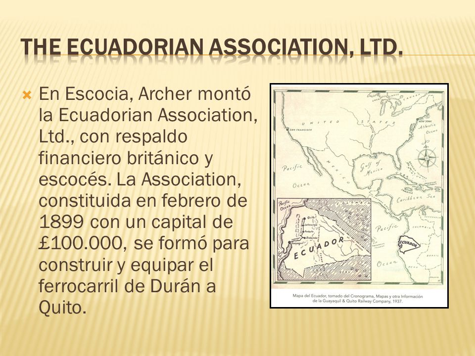 The Ecuadorian Association, Ltd.